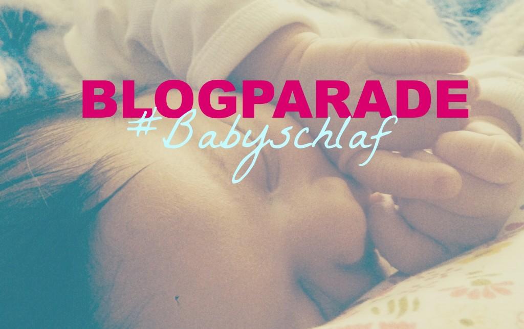 Blogparade zum Thema Babyschlaf